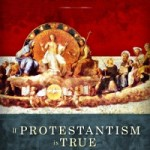 Review: If Protestantism is True