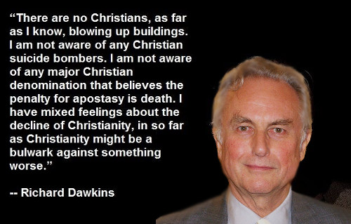 There are no Christians, as far as I know, blowing up buildings. I am not aware of any Christian suicide bombers. I am not aware of any major Christian denomination that believe the penalty for apostasy is death. I have mixed feelings about the decline of Christianity, in so far as Christianity might be a bulwark against something worse.